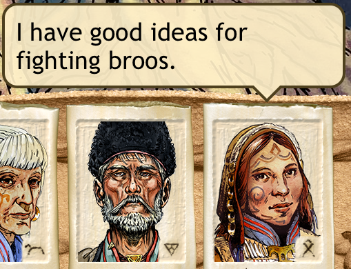 """""""I have good ideas for fighting broos"""""""